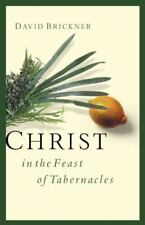 Christ in the Feast of Tabernacles, Brickner, David, Good Book