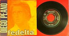 "Diego Pelano Fedeltà Lp Vinyl 45 Giri 7"""