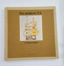 FIVE ARCHITECTS N. Y. - MANFREDO TAFURI - OFFICINA, 1981 ARCHITETTURA