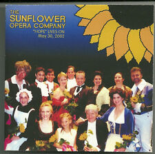 Sunflower Opera Co Hope Lives On May 30 2002 2 CD's Greenville SC Benefit CD