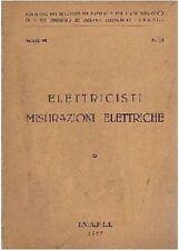 ELETTRICISTI  MISURE ELETTRICHE 1957 INAPLI editore serie III n.18