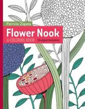 Flower Nook: A Coloring Book (Paperback or Softback)