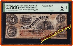 "JC&C - ""Counterfeit"" 1860s $5 Bulls Head Bank New York , NY - VG 8 NET by PMG"