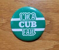 I'M A CUB FAN St. Patrick's Day Cubs Green Chicago Badge Pinback Pin Button
