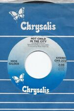 NICK GILDER * 45 * Hot Child In The City * 1980 #1 * USA ORIGINAL on CHRYSALIS