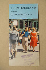 """In Switzerland with a """"Holiday Ticket"""" - Brochure - Circa 1958"""