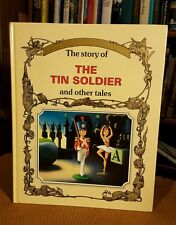 The Story of the Tin Soldier and other Tales (1990, Hardcover) Printed in Italy
