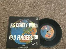 """Dead Fingers Talk-This crazy world.7"""""""
