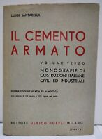 Libro Il cemento armato Hoepli 1963 volume terzo luigi santarella libro storico