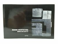 Making Architecture (2011, Paperback)