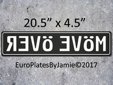 EURO STYLE TAG BMW European License Plate, MOVE OVER White on Black