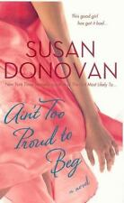 Donovan, Susan .. Ain't Too Proud to Beg (The Dogwalker Trilogy)