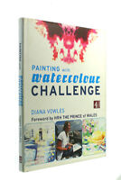 Painting with Watercolour Challenge by Vowles, Diana; Rybolt, Diana [Photographe