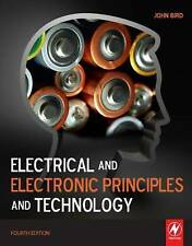 Electrical and Electronic Principles and Technology, Fourth Edition by Bird BSc