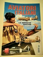 Aviatori Italiani Vol.1 Suppl. ad Aerei n.49 Gennaio/Febbraio 2009 52 pag.
