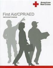 American Red Cross First Aid/CPR/AED Participant's Manual 9781584804796