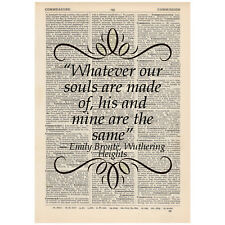 Whatever our souls are made of Dictionary Art Print Book Emily Brontë