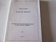 BULLETIN MARCEL PROUST 42....1992