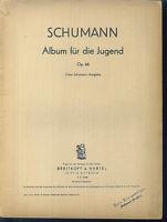 Schumann - Album für die Jugend Op. 68 ( Clara Schumann-Ausgabe )