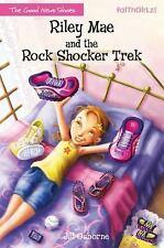 Faithgirlz / the Good News Shoes: Riley Mae and the Rock Shocker Trek by Jill...