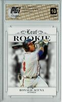Ronald Acuna 2018 Leaf Exclusive #RA-13 PRISTINE Rookie Card PGI 10