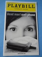 March - 2008 - Playwrights Horizon Theatre Playbill - Dead Man's Cell Phone