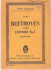 Ludwig Van Beethoven Overture No.2 to Opera Leonore Op.72a pub Eulenburg No.629