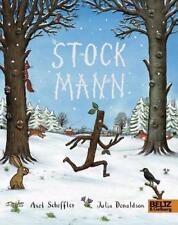 Stockmann von Julia Donaldson und Axel Scheffler (2017, Gebundene Ausgabe)
