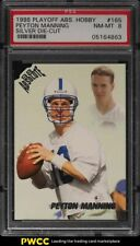 1998 Playoff Absolute Silver Die-Cut Peyton Manning ROOKIE RC #165 PSA 8 NM-MT