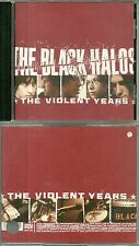 RARE / CD - THE BLACK HALOS : THE VIOLENT YEARS / HARD ROCK / COMME NEUF