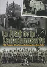 La Flak de la Leibstandarte : 1. SS-Panzer-Division Leibstandart..Reference Book