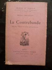 La CONTREBANDE (Monde et Science) - Henri CHRISTIAN - Ed. LEMERRE 1926