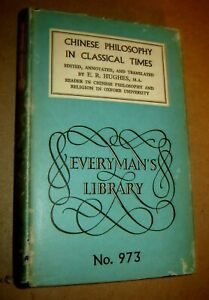 CHINESE PHILOSOPHY IN CLASSICAL TIMES HUGHES EVERYMAN'S LIBRARY W/Dust Jacket