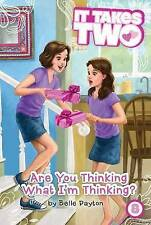 NEW Are You Thinking What I'm Thinking? (It Takes Two) by Belle Payton