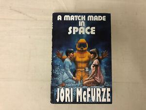 A Match Made in Space By Jori McFurze (Hardback, 2013) - (Linwood Barclay)