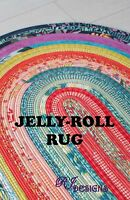 "JELLY ROLL RUG Pattern by RJ Designs 30"" x 44"" Uses 1 Jelly Roll"