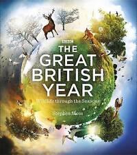 The Great British Year: Wildlife Through the Seasons Hardback Book Brand New