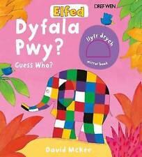 Cyfres Elfed: Dyfala Pwy?/Guess Who? by David McKee
