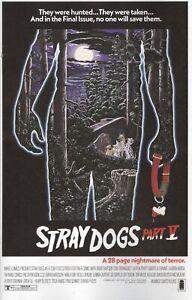 STRAY DOGS #5 COVER B HORROR MOVIE VARIANT FORSTNER & FLEECS VF/NM IMAGE HOHC