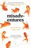 SMITH,SYLVIA-MISADVENTURES (CANONS) BOOK NUOVO