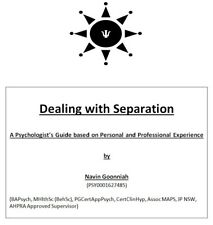 Dealing with Separation Soft Cover Book - A Psychologist's Guide