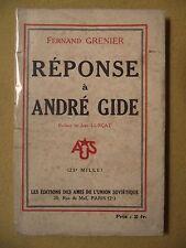 FERNAND GRENIER RÉPONSE À ANDRÉ GIDE (RETOUR DE L'URSS) PRÉFACE DE JEAN LURÇAT