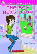 Candy Apple Series: The Boy Next Door 2 by Laura Dower and Mimi McCoy (2007,...