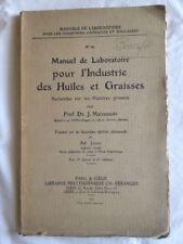 Manuel De Laboratoire Pour L'Industrie Des Huiles Et Graisses - Marcusson