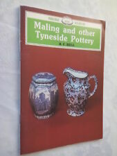 R C BELL MALING AND OTHER POTTERY NEWCASTLE TYNESIDE GUIDE S/B 1986 B/W PHOTOS