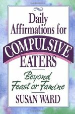 Beyond Feast or Famine: Daily Affirmations for Com