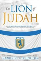 Lion of Judah : How Christianity and Judaism Separated, Paperback by Schneide...