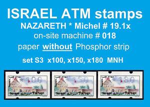 Israel ATM NAZARETH no Ph * 018 * set 3 * 100/150/180 MNH * Klussendorf Frama