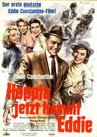 Hoppla, jetzt kommt Eddie ORIGINAL A1 Kinoplakat Eddie Constantine / ZUSTAND