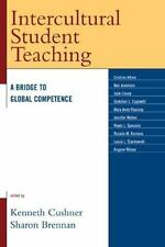 Intercultural Student Teaching: A Bridge to Global Competence: By Kenneth Cus...